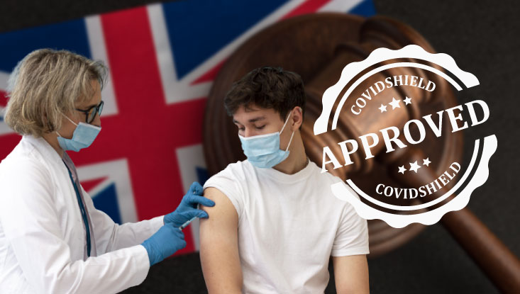 Is Covishield approved by the UK Government?